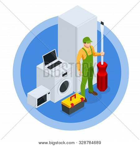 Isometric Repair Of Household Appliances Concept. Call Master Repair Of Household Appliances.