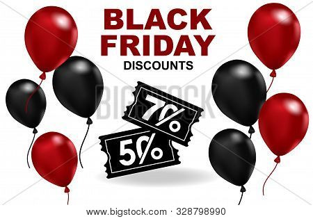Balloon And Vouchers At Discounted Prices On A White Background, The Creative Concept Of A Black Fri