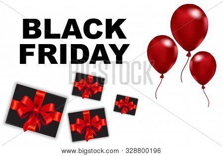 Red Balloons And Gifts On A White Background, The Creative Concept Of A Black Friday Celebration. Bl