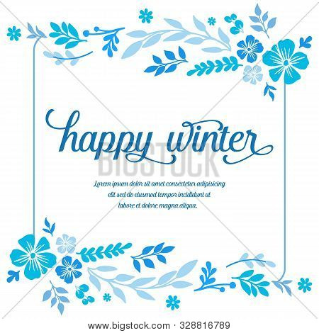 Ornament Card Happy Winter, With Decorative Plant Of Blue Leaf Flower Frame. Vector