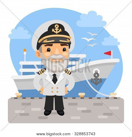 A Cartoon Smiling Captain Stands On The Pier In Front Of The Cruise Ship. Composition With A Profess