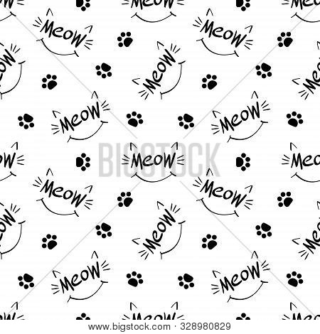 Seamless Pattern With Meow Lettering, Whiskers, Ears, Smile And Paw Prints. Black Hand Drawing On Wh