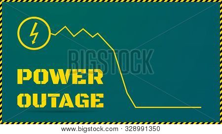 Blackout Illustration. No Electricity Concept. Power Outage Text On Green Background. Electricity Ch