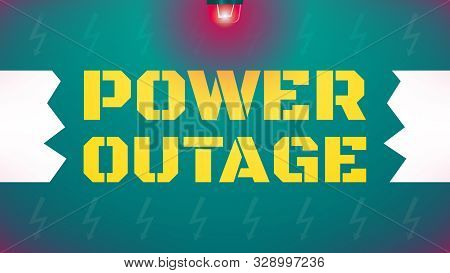 Power Outage Concept. Blackout Illustration. Torn Wire With Yellow Text In The Gap. Emergency Red Li