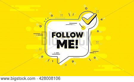 Follow Me Text. Check Mark Yellow Chat Banner. Special Offer Sign. Super Offer Symbol. Follow Me App