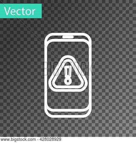 White Line Mobile Phone With Exclamation Mark Icon Isolated On Transparent Background. Alert Message
