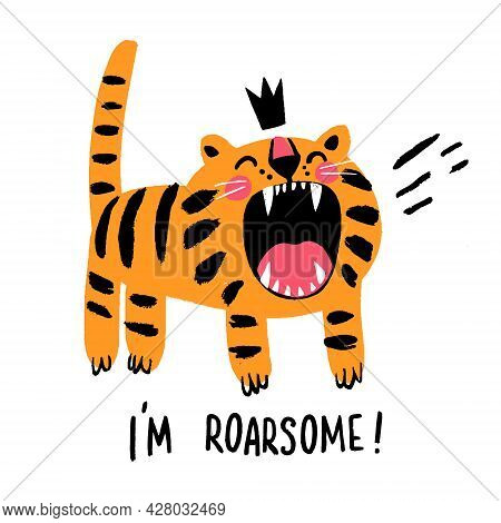 Angry Tiger In Crown Roaring Vector Illustration Im Roarsome Childish T Shirt Print Design