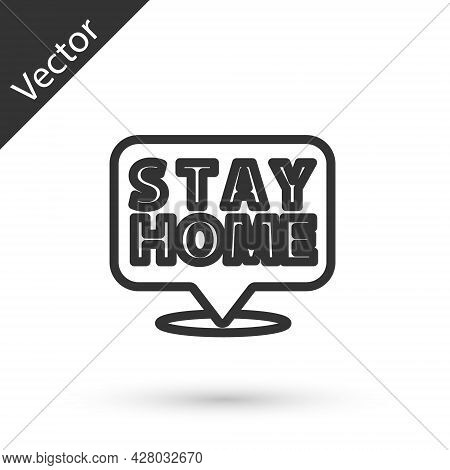 Grey Line Stay Home Icon Isolated On White Background. Corona Virus 2019-ncov. Vector.