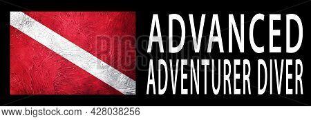 Advanced Adventurer Diver, Diver Down Flag, Scuba Flag, Scuba Diving
