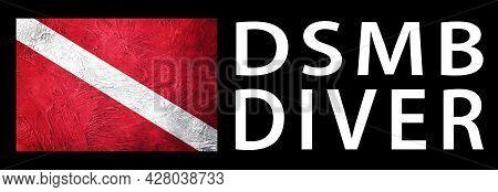 Delayed Surface Marker Buoy Diver Dsmb, Diver Down Flag, Scuba Flag, Scuba Diving