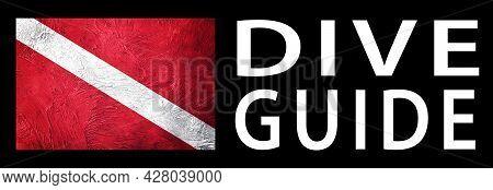 Dive Guide, Diver Down Flag, Scuba Flag, Scuba Diving
