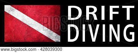Drift Diving, Diver Down Flag, Scuba Flag, Scuba Diving
