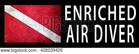 Enriched Air Diver, Diver Down Flag, Scuba Flag, Scuba Diving
