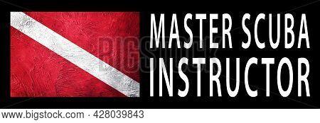 Master Scuba Instructor, Diver Down Flag, Scuba Flag, Scuba Diving