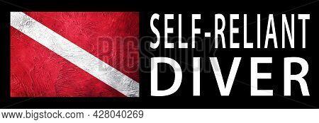 Self Reliant Diver, Diver Down Flag, Scuba Flag, Scuba Diving