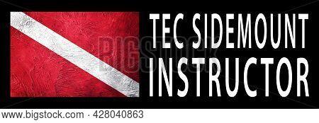 Tec Sidemount Instructor, Diver Down Flag, Scuba Flag, Scuba Diving