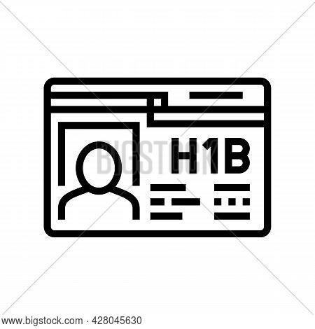 H-1b Visa Line Icon Vector. H-1b Visa Sign. Isolated Contour Symbol Black Illustration