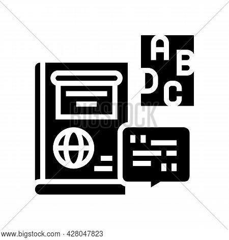 English School Lesson Glyph Icon Vector. English School Lesson Sign. Isolated Contour Symbol Black I