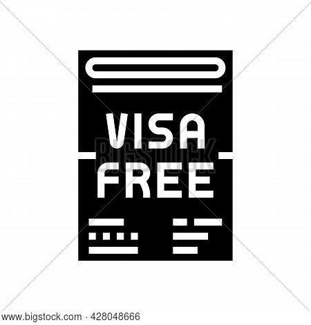 Visa-free Regime Glyph Icon Vector. Visa-free Regime Sign. Isolated Contour Symbol Black Illustratio