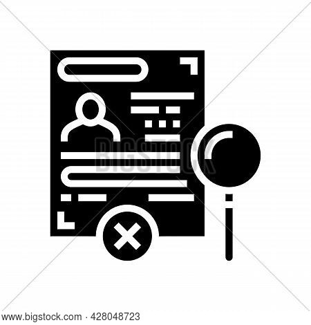 Visa Rejection Glyph Icon Vector. Visa Rejection Sign. Isolated Contour Symbol Black Illustration