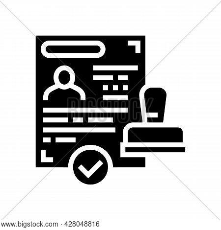Successful Visa Obtaining Glyph Icon Vector. Successful Visa Obtaining Sign. Isolated Contour Symbol