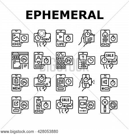 Ephemeral Content Collection Icons Set Vector. Social Media Story And Photography, File Document Dow
