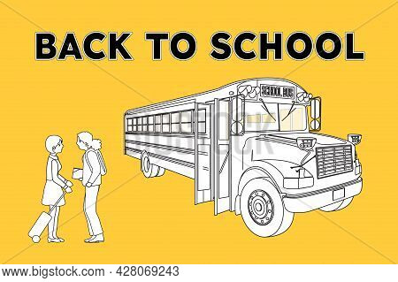 Back To School Scene Of A Bus School And Two Girls Talking. Vector Illustration