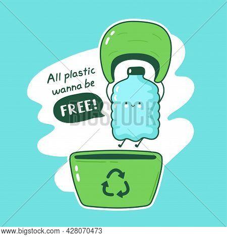 All Plastic Wanna Be Free Card. Vector Cartoon Character Illustration. Cute Funny Happy Plastic Bott