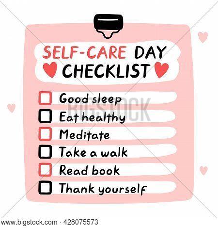 Cute Funny Self-care Day Checklist, To Do List, Checklist. Vector Hand Drawn Cartoon Kawaii Characte