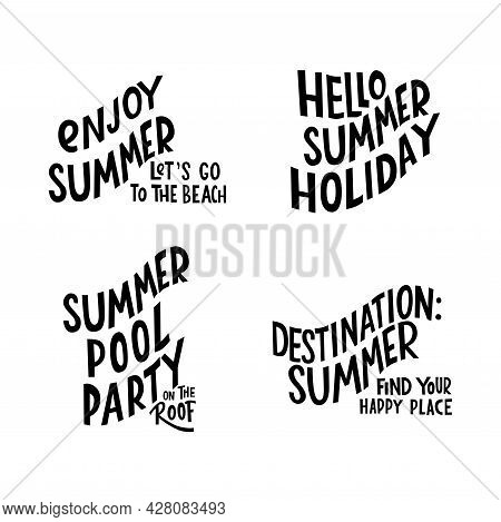 Summer Lettering Motivation Quote. Vector Stock Isolated On White Background For Travel Agency, Rest
