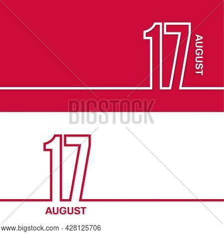 August 17. Set Of Vector Template Banners For Calendar, Event Date.