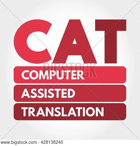 Cat - Computer Assisted Translation Acronym, Technology Concept Background