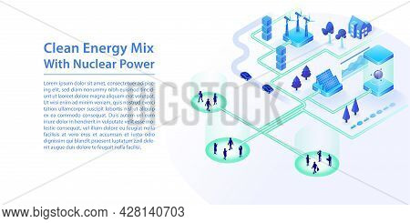 Concept Of Clean Energy Mix With Renewable Energy Sources Such As Wind, Nuclear Power, Solar Energy.