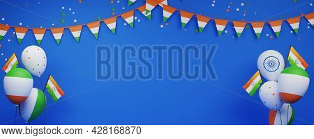 India Flags With Balloons, Tricolor Stars, Bunting Decorated On Blue Background And Copy Space.