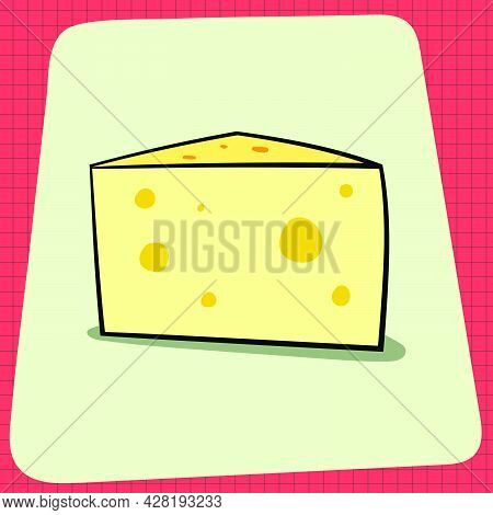 Block Of Smelly Cheese. Everyday Household Breakfast Items. Food Icons For Menu Design. Vector Graph