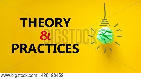 Theory And Practices Symbol. Green Shining Light Bulb Icon. Words 'theory And Practices'. Beautiful