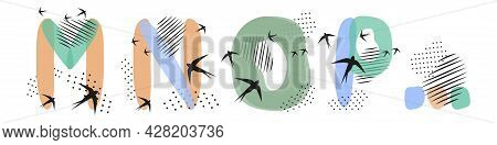 Set Of  Hand Drawn Letters M, N, O, P. Flock Of Swallows Is Flying. Abstract Objects, Spots, Dots, S