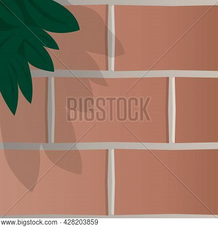 Vector Illustration With Fragment Texture Street, Red Brick Wall House, Part Of Leaves Of Plant Or T