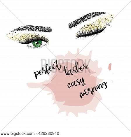 Lashes Quote. Hand Drawn Woman's Sexy Makeup Look With Perfectly Shaped Eyebrows And Lashes. Vector