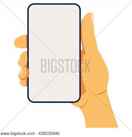Cell Phone Mocap. Smartphone In Hand With A Blank Screen. Vector Flat Illustration. Eps10