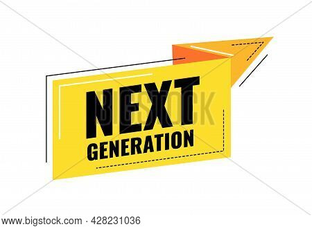 Next Generation. Yellow Ribbon With World Next.