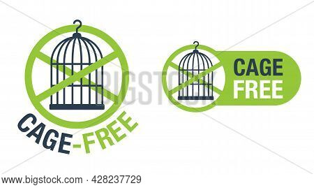 Cage-free Farming Productes. Free-range Chicken - Label For Meat Of Animals Living In Nature, Eating