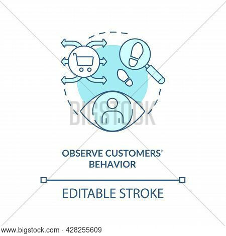 Observe Customers Behavior Blue Concept Icon. Surveillance System In Marketing Research Abstract Ide