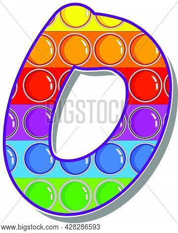 Letter O. Rainbow Colored Letters In The Form Of A Popular Children's Game Pop It. Bright Letters On