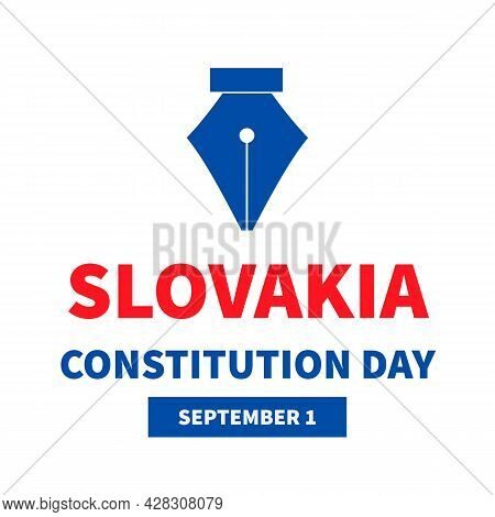 Slovakia Constitution Day Typography Poster. Slovak Holiday On September 1. Vector Template For Bann