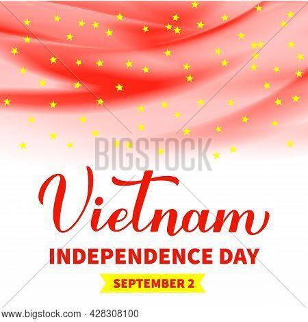 Vietnam Independence Day Typography Poster. Vietnamese National Holiday Celebrated On September 2. V