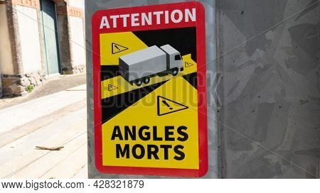 La Rochelle , Aquitaine France - 07 25 2021 : Attention Angles Morts Trucks French Side Rear Sticker