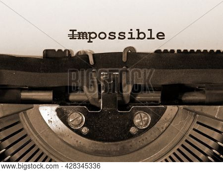 Word Impossible With The Text Im Deleted And Then Everything Is Possible Written With The Very  Old
