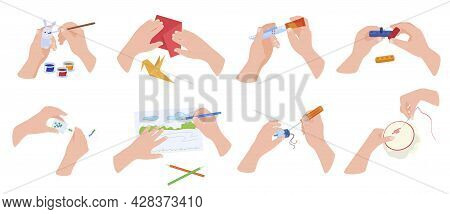 Collection Handmade Hobbies Vector Flat Illustration. Set Of Human Hands Doing Crafts Activity