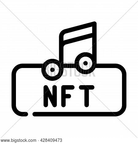 Nft And Music Line Icon Vector. Nft And Music Sign. Isolated Contour Symbol Black Illustration
